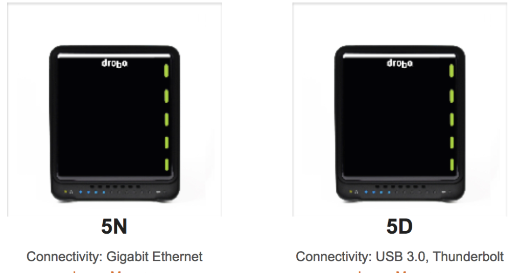 Drobo's  5N and 5D on sale for a limited time.